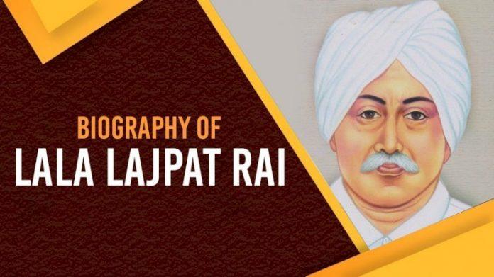Lala Lajpat Rai Biography in Hindi